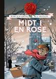 """""""Midt i en rose"""" av Martin Widmark"""