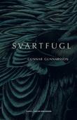 """""""Svartfugl - roman"""" av Gunnar Gunnarsson"""