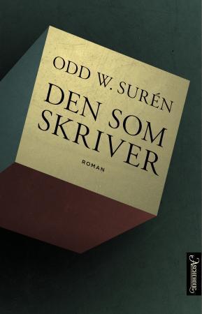 """""""Den som skriver"""" av Odd W. Surén"""