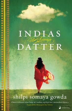 """""""Indias datter - roman"""" av Shilpi Somaya Gowda"""