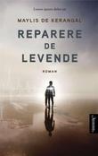"""""""Reparere de levende"""" av Maylis de Kerangal"""