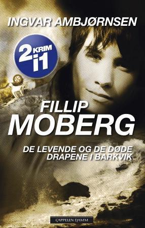 """Fillip Moberg"" av Ingvar Ambjørnsen"