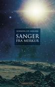 """""""Sanger fra Merkur"""" av Sunniva Lye Axelsen"""