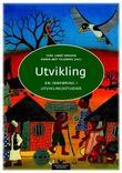 """""""Utvikling - en innføring i utviklingsstudier"""" av Tore Linné Eriksen"""