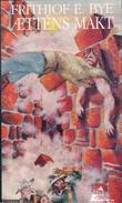 """""""Ættens makt"""" av Frithjof E. Bye"""
