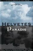 """Helvetes paradis"" av Miriam Toews"