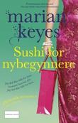 """""""Sushi for nybegynnere"""" av Marian Keyes"""