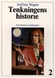 """""""Tenkningens historie 2 - den nyere tid : fra 1600-tallet til vår egen tid"""" av Anfinn Stigen"""