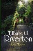 """""""Tilbake til Riverton"""" av Kate Morton"""