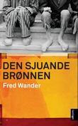 """Den sjuande brønnen - roman"" av Fred Wander"