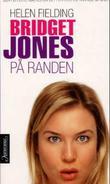 """""""Bridget Jones - på randen"""" av Helen Fielding"""
