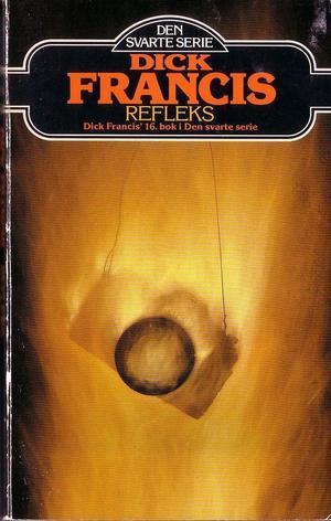 """Refleks"" av Dick Francis"