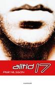 """""""Alltid 17"""" av Per Nilsson"""
