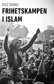 """""""Frihetskampen i islam"""" av Sylo Taraku"""