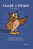 """""""Ugler i mosen! - morsomme klagebrev og enda morsommere svar"""" av Einar Hammer"""