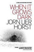 """When it grows dark"" av Jørn Lier Horst"