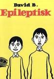 """""""Epileptisk"""" av David B."""