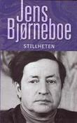 """""""Stillheten - en anti-roman og absolutt aller siste protokoll"""" av Jens Bjørneboe"""