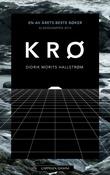 """""""Krø roman"""" av Didrik Morits Hallstrøm"""