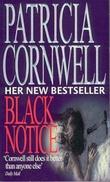 """Black notice"" av Patricia Cornwell"