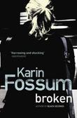 """""""Broken"""" av Karin Fossum"""