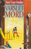 """Varslet mord"" av Manuel Vázquez Montalbán"