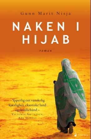 """""""Naken i hijab - roman"""" av Gunn Marit Nisja"""