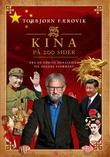 """""""Kina på 200 sider fra de første dynastiene til dagens stormakt"""" av Torbjørn Færøvik"""