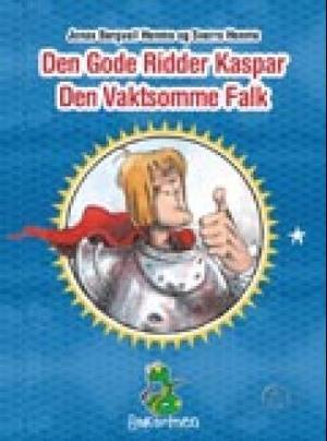 """""""Den gode ridder Kaspar den vaktsomme Falk"""" av Jonas Bergvall Henmo"""