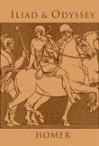 """Iliad and Odyssey"" av Homer"