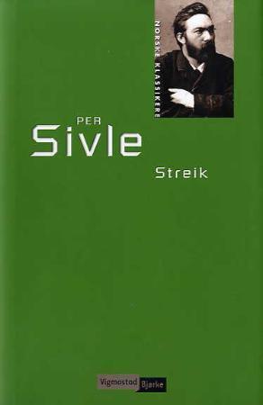"""""""Streik"""" av Per Sivle"""