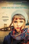 """""""Livet som var ment for deg"""" av Kristin Harmel"""
