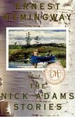 """The Nick Adams stories"" av Ernest Hemingway"