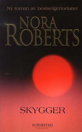 """""""Skygger"""" av Nora Roberts"""