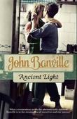 """""""Ancient light"""" av John Banville"""