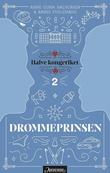 """""""Drømmeprinsen"""" av Anne Gunn Halvorsen"""