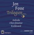 """""""Trilogien"""" av Jon Fosse"""