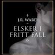 """""""Elsker i fritt fall"""" av J.R. Ward"""