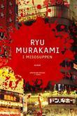 """""""I misosuppen"""" av Ryu Murakami"""