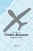 """Under dronene - dagbok fra Gaza"" av Atef Abu Saif"