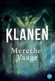 """""""Klanen"""" av Merethe Vaage"""