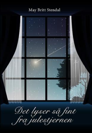 """""""Det lyser så fint fra julestjernen"""" av May Britt Stendal"""