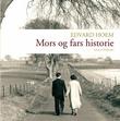 """""""Mors og fars historie"""" av Edvard Hoem"""