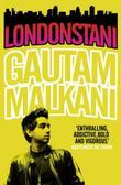 """""""Londonstani"""" av Gautam Malkani"""