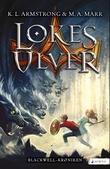 """""""Lokes ulver - roman"""" av K.L. Armstrong"""