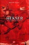 """""""Hekser - fra forfølgelse til fortryllelse"""" av Rune Blix Hagen"""