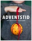 """""""Adventstid - med aktiviteter i kalenderen"""" av Sonia Anita Jensen"""