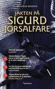 """""""Jakten på Sigurd Jorsalfare"""" av Øystein Morten"""