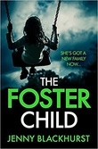 """The foster child"" av Jenny Blackhurst"