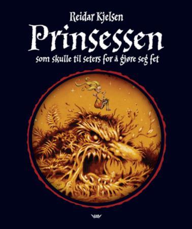 """""""Prinsessen som skulle til seters for å gjøre seg fet"""" av Reidar Kjelsen"""
